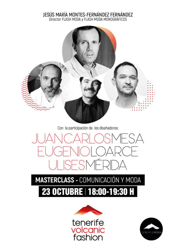 Moda y comunicación: Profesionales del sector para poner en común el presente y futuro de la moda en España con Jesús María Montes-Fernández.